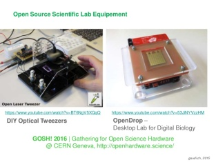 Two examples of open scientific hardware